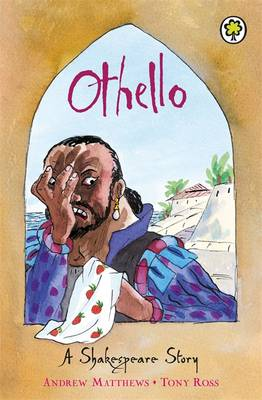 Othello Shakespeare Stories for Children by William Shakespeare, Andrew Matthews