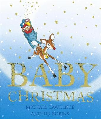 Baby Christmas by Michael Lawrence, Kate Burns