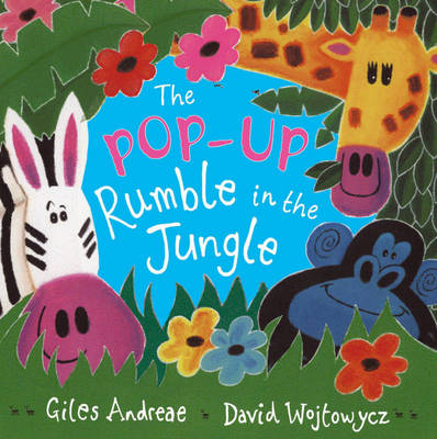 The Rumble in the Jungle Pop-up Book by Giles Andreae
