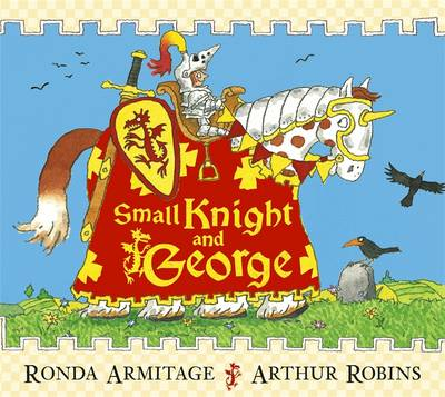 Small Knight and George by Ronda Armitage