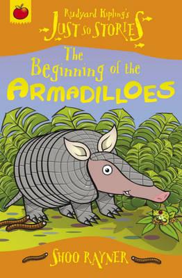 The Beginning of the Armadilloes by Rudyard Kipling, Shoo Rayner