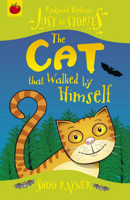 The Cat That Walked by Himself by Rudyard Kipling