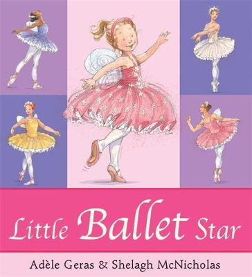 Little Ballet Star by Adele Geras