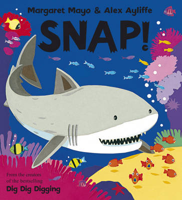 Snap! by Margaret Mayo