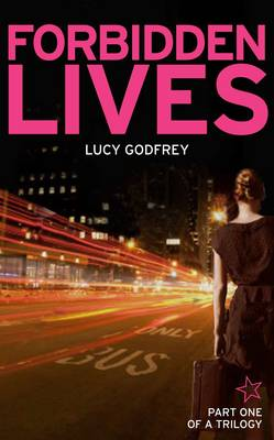Forbidden Lives by Lucy Godfrey