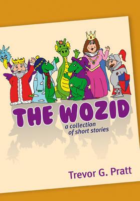 The Wozid by Trevor Pratt