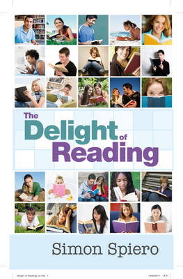 The Delights of Reading Written for My Grandchildren by Simon Spiero