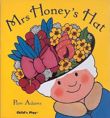 Mrs Honey's Hat by Pam Adams