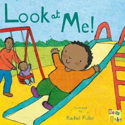 Look at Me! by Rachel Fuller