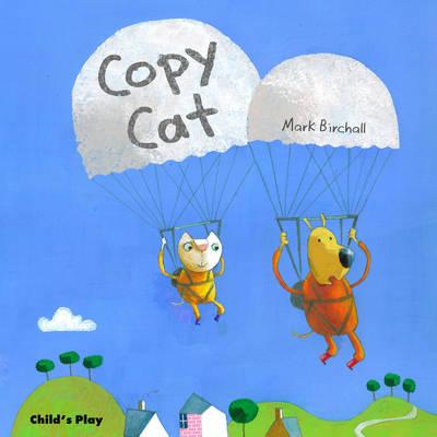 Copy Cat by Mark Birchall