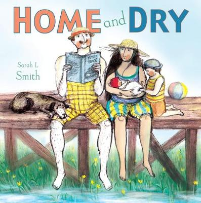 Home and Dry by Sarah Smith