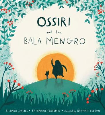 Ossiri and the Bala Mengro by Richard O'Neill, Katharine Quarmby