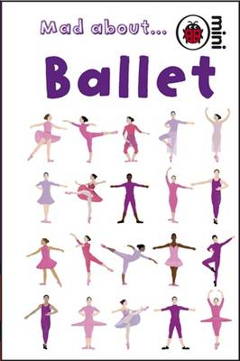 Mad About Ballet by