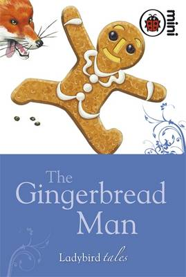 The Gingerbread Man Ladybird Tales by