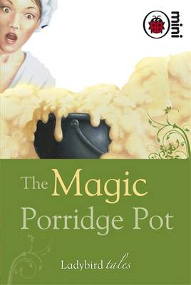 The Magic Porridge Pot Ladybird Tales by