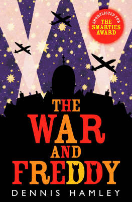 The War and Freddy by Dennis Hamley