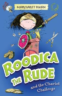 Roodica the Rude and the Chariot Challenge by Margaret Ryan