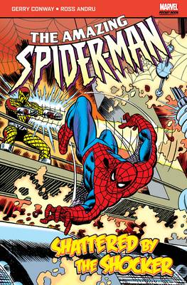 The Amazing Spider-Man Shattered by the Shocker by Len Wein