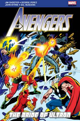 The Avengers The Bride of Ultron by Jim Shooter