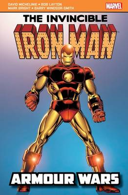 Iron Man: Armour Wars by David Michelinie