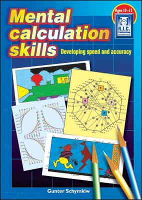 Mental Calculation Skills Developing Speed and Accuracy by Gunter Schymkiw