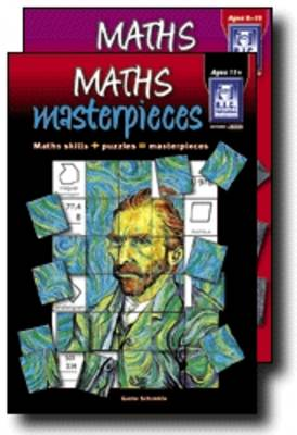 Maths Masterpieces Middle Primary Maths Skills + Puzzles = Art Masterpieces by Gunter Schymkiw