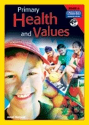 Primary Health and Values Ages 5-6 Years by Jenni Harrold