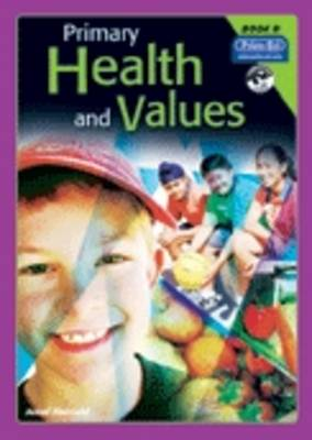 Primary Health and Values Ages 8-9 Years by Jenni Harrold
