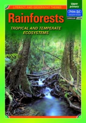 Rainforests Tropical and Temperate Ecosystems by