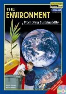 The Environment Upper Primary Promoting Sustainability by Naomi Budden, Amelia Ruscoe