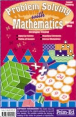Primary Problem-Solving in Mathematics Analyse, Try, Explore by George Booker, Denise Bond