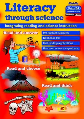 Literacy Through Science Middle Integrating Reading and Science Instruction by Creative Teaching Press Inc.