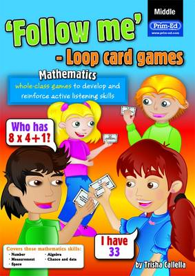 Loop Card Games - Maths Middle by RIC Publications, Trisha Callella
