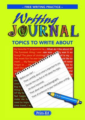 Writing Journal Free Writing Practice - Topics to Write About by Graeme Beals