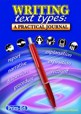 Writing Text Types A Practical Journal by Maureen Hyland