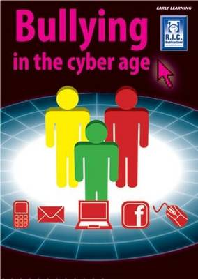 Bullying in a Cyber World - Early Years by RIC Publications