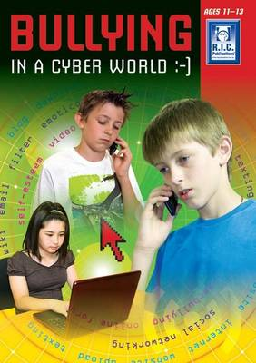 Bullying in the Cyber Age Upper by Prim-Ed Publishing