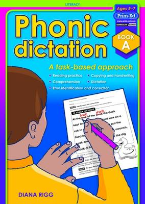 Phonic Dictation A Task-Based Approach by Diana Rigg