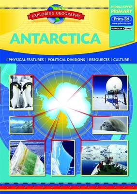 Antarctica Physical Features - Political Divisions - Resources - Culture by Evan-Moor Educational Publishers