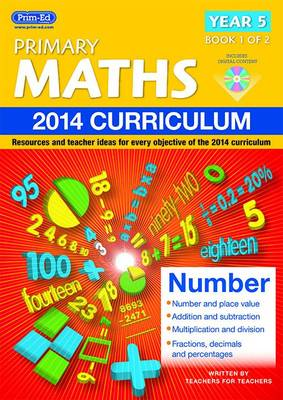 Primary Maths Resources and Teacher Ideas for Every Objective of the 2014 Curriculum by Clare Way
