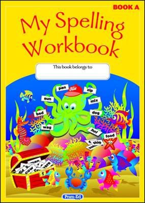 My Spelling Workbook The Original by RIC Publications