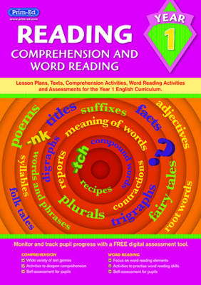 Reading - Comprehension and Word Reading Lesson Plans, Texts, Comprehension Activities, Word Reading Activities and Assessments for the Year 1 English Curriculum by Prim-Ed Publishing