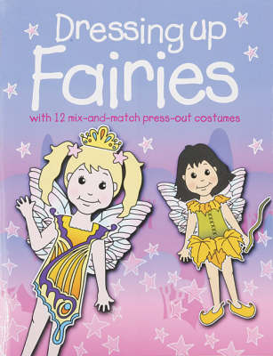 Dressing Up Fairies by