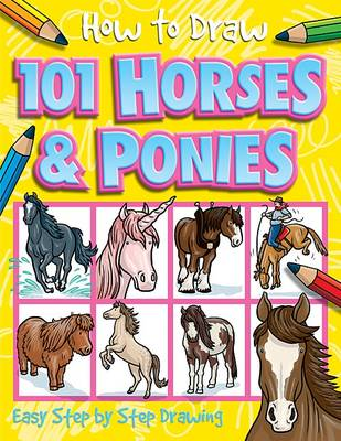 101 Horses and Ponies by Dan Green