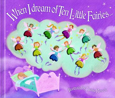 When I Dream of Ten Little Fairies by A.R. Gibbs
