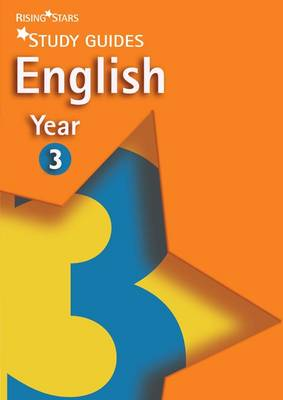 Rising Stars Study Guides English Year 3 by