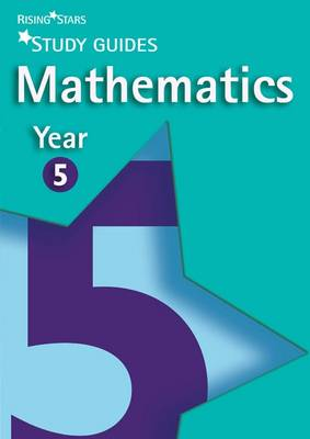 Rising Stars Study Guides Maths Year 5 by