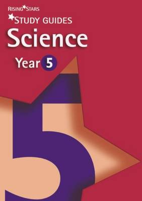 Rising Stars Study Guides Science Year 5 by