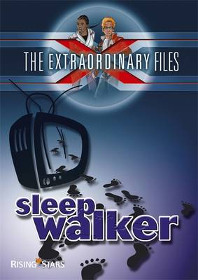 The Extraordinary Files: Sleepwalker by Paul Blum
