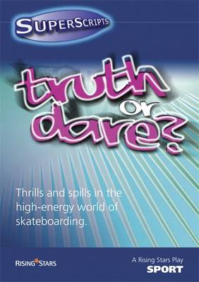 Superscripts Sport: Truth or Dare by Helen Chapman